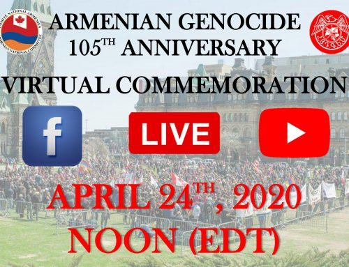 Armenian-Canadian Community to Commemorate the 105th Anniversary of the Armenian Genocide Via a Live Broadcast on April 24th